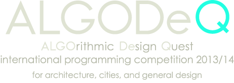 ALGODeQ ALGOrithmic Design Quest - international programming competition 2013/14 for architecture, cities, and general design